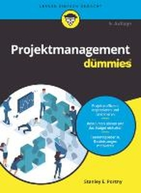 Projektmanagement fuer Dummies