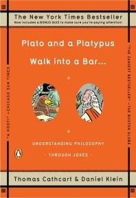 Plato and a Platypus Walk Into a Bar...