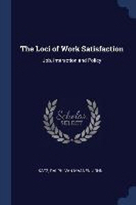 The Loci of Work Satisfaction