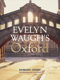 Evelyn Waugh's Oxford