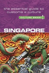 Singapore - Culture Smart!, Volume 101
