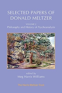 Selected Papers of Donald Meltzer - Vol. 2