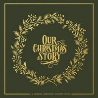 Our Christmas Story