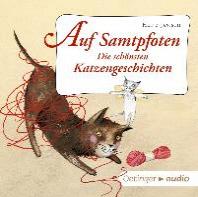 Auf Samtpfoten. Die sch?nsten Katzengeschichten (CD)