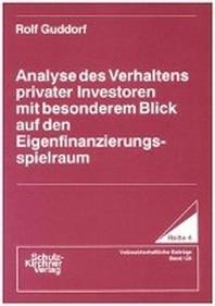 Analyse des Verhaltens privater Investoren mit besonderem Blick auf den Eigenfinanzierungsspielraum