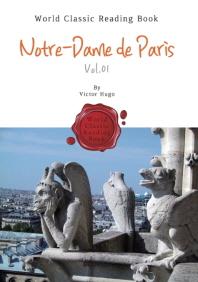 노트르담의 꼽추 - 1부 : Notre-Dame de Paris. Vol.01 (영문판)