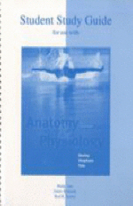 Student Study Guide to Accompany Anatomy and Physiology