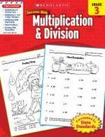 Scholastic Success with Multiplication & Division