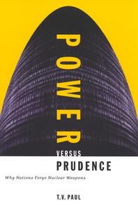 Power Versus Prudence, 2