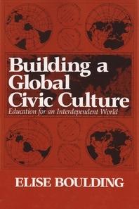 Building a Global Civic Culture