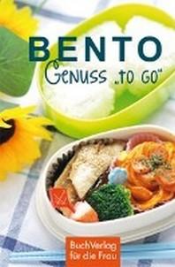 "Bento - Genuss ""to go"""