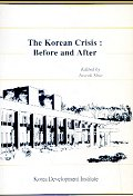 THE KOREAN CRISIS:BEFORE AND AFTER