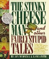 Stinky Cheeseman and Other Fairly Stupid Tales