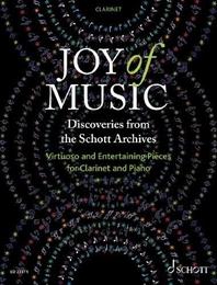 Joy of Music - Discoveries from the Schott Archives (Klarinette und Klavier)
