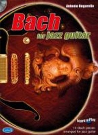 Bach For Jazz Guitar +Cd