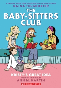 Kristy's Great Idea (The Baby-Sitters Club Graphic Novels #1)