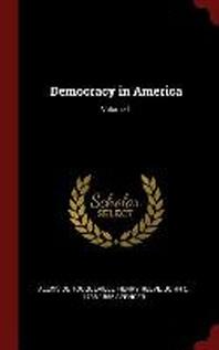 Democracy in America; Volume 1