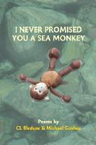 I Never Promised You A Sea Monkey