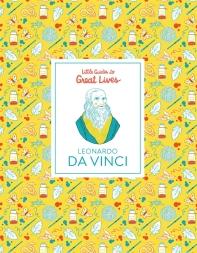 Leonardo Da Vinci (Little Guides To Great Lives)
