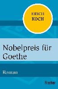 Nobelpreis fuer Goethe