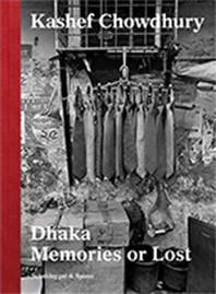 Dhaka--Memories or Lost
