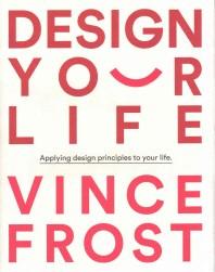 Design Your Life (R)