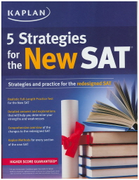 Kaplan 5 Strategies for the New SAT(Paperback)