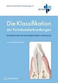 Die Klassifikation der Parodontalerkrankungen