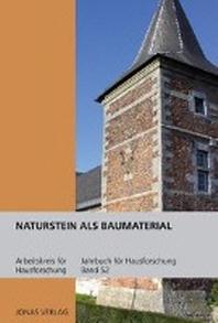 Naturstein als Baumaterial