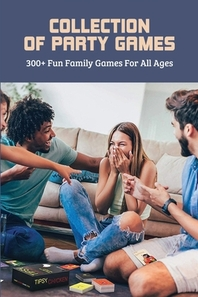 Collection Of Party Games