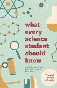 What Every Science Student Should Know