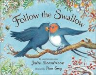 Follow The Swallow