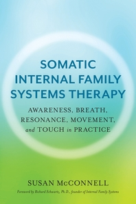 Somatic Internal Family Systems Therapy