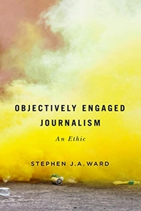 Objectively Engaged Journalism, 78