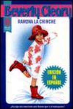 Ramona la Chinche = Ramona the Pest
