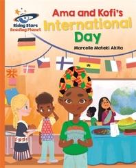 Reading Planet - Ama and Kofi's International Day - Orange: Galaxy