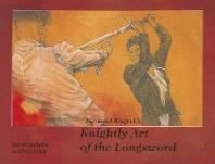 Sigmund Ringecks Knightly Art of the Longsword