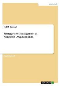 Strategisches Management in Nonprofit-Organisationen