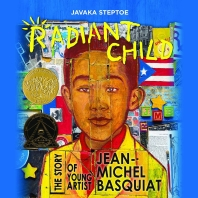 Radiant Child (2017 Caldecott Medal Winner)