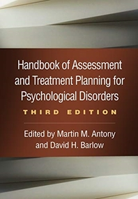 Handbook of Assessment and Treatment Planning for Psychological Disorders, Third Edition