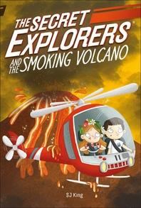 The Secret Explorers and the Smoking Volcano