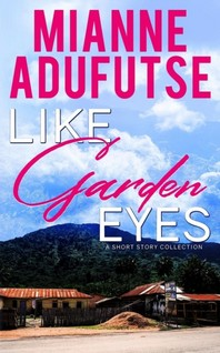 Like Garden Eyes