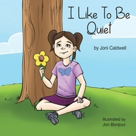 I Like To Be Quiet