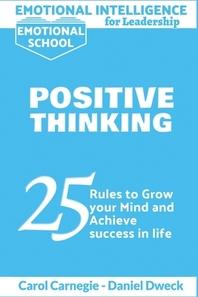 Emotional Intelligence for Leadership - Positive Thinking