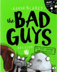 The Bad Guys Episode. 7: Do You Think He Saurus?!