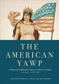 The American Yawp, Volume 2