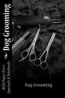 Dog Grooming (Journal / Notebook)