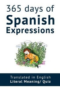 365 Days of Spanish Expressions and Idioms