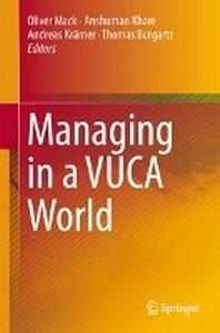Managing in a VUCA World