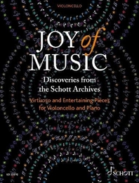 Joy of Music - Discoveries from the Schott Archives (Violoncello und Klavier)
